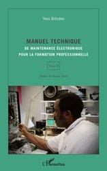 Manuel technique de maintenance électronique pour la formation professionnelle Tome 2