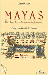 Mayas - Une forêt de chiffres pour [ra compter