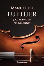 Manuel du Luthier