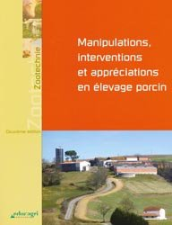 Manipulations et interventions en élevage porcin