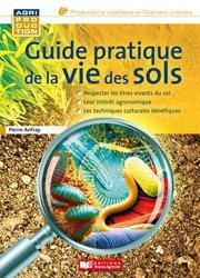 Guide pratique de la vie des sols