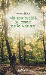 Ma spiritualité au coeur de la nature