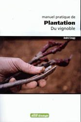 Manuel pratique de Plantation du vignoble