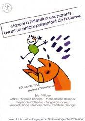 Manuel à l'intention des parents ayant un enfant présentant de l'autisme