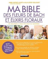 Ma bible des fleurs de Bach et des élixirs floraux