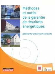 Méthodes et outils de garantie de résultats énergétiques
