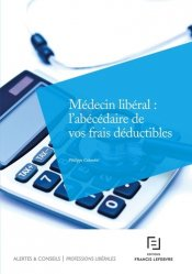 Médecin libéral : l'abécédaire de vos frais déductibles