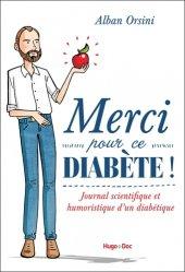 Merci pour ce diabete - journal scientifique et humoristique d'un diabetique