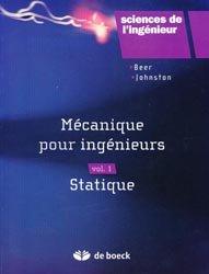 Mécanique pour l'ingénieur Volume 1