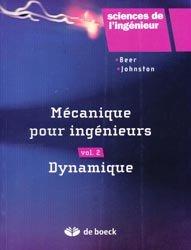 Mécanique pour l'ingénieur Volume 2