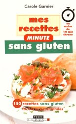 Mes recettes minute sans gluten