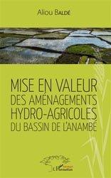 Mise en valeur des aménagements hydro-agricoles du bassin de l'anambé