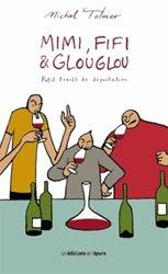 Mimi, Fifi & Glouglou : Petit traité de dégustation