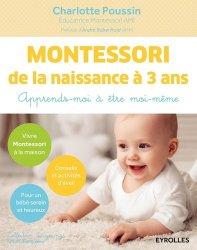 Montessori de la naissance à 3 ans - Apprends-moi à être moi-même