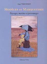 Modèles de marqueterie Paysages, marines et personnages