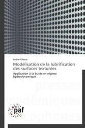 Modélisation de la lubrification des surfaces texturées