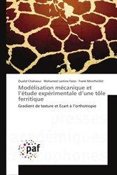 Modélisation mécanique et l'étude expérimentale d'une tôle ferritique