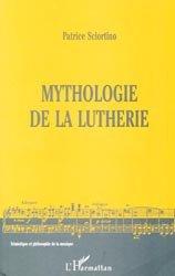 Mythologie de la lutherie