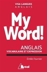 MY WORD ANGLAIS VOCABULAIRE EXPRESSION
