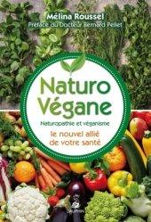 Naturo-végane : l'équilibre alimentaire et la bonne santé végane