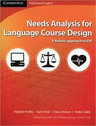 Needs Analysis for Language Course Design A Holistic Approach to ESP