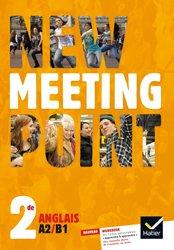 New Meeting Point Anglais 2de : Manuel de l'Élève
