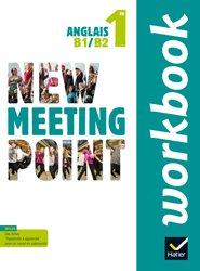 New Meeting Point Anglais 1re : Workbook
