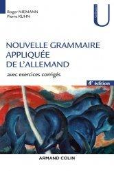Nouvelle Grammaire Appliquée de l'Allemand (4e édition)
