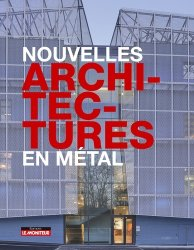 Nouvelles architectures en métal