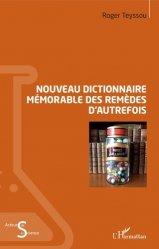 Nouveau dictionnaire mémorable des remèdes d'autrefois