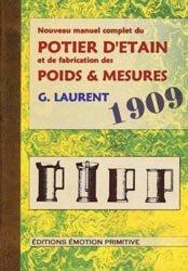 Nouveau manuel complet du potier d'étain et de la fabrication des poids et mesures