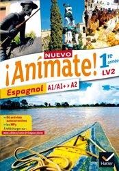 Nuevo Animate Espagnol 1re année LV2 : Manuel de l'Élève