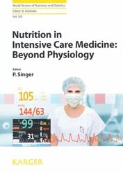 Nutrition in Intensive Care Medicine : Beyond Physiology