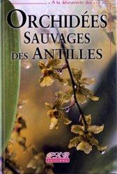 Orchidées sauvages des Antilles