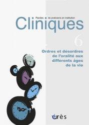 Ordres et désordres de l'oralité aux différents âges de la vie