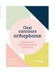 Oral concours orthophonie: annales et entraînements corrigés