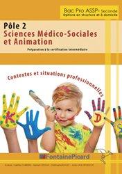 Sciences Médico-Sociales et Animation Préparation à la certification intermédiaireiales et animations