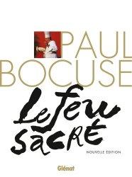 Paul Bocuse, le feu sacré -