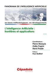 Panorama de l'Intelligence Artificielle - Ses bases méthodologiques, ses développements