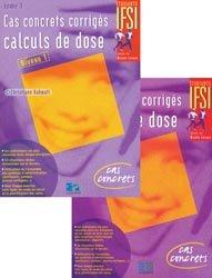 Pack Cas concrets corrigés calculs de dose Tome 1 et 2