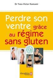 Perdre son ventre grâce au régime sans gluten