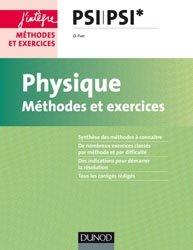 Physique - Méthodes et exercices - PSI