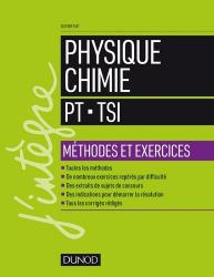 Physique-Chimie - Méthodes et exercices - PT-TSI