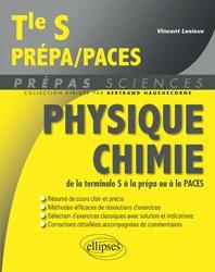 Physique Chimie de la terminale S à la prépa ou à la PACES