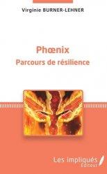 Phoenix - Parcours de résilience