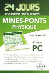 Physique 24 jours pour préparer l'oral du concours Mines-Ponts