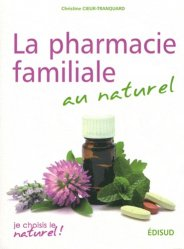 Pharmacie familiale au naturel