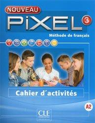 PIXEL METHODE FRANCAIS NIVEAU 3 A2 CAHIER