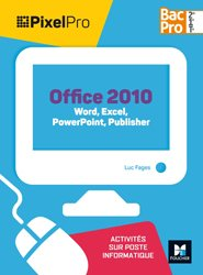 Pixel Pro - API Word, Excel, Powerpoint 2de/1re/Tle Bac Pro GA