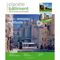 Planète Bâtiment 41 - Tours : renouveau multifacettes